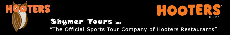 Shymer Tours is the Official Sports Tour Company of Hooters