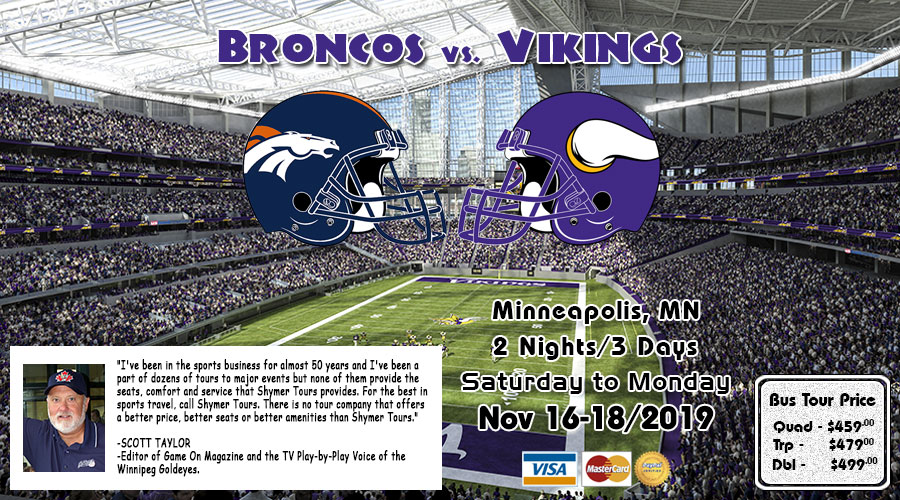 Vikings vs Broncos Nov 16-18/2019