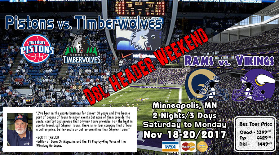 Winnipeg to Minneapolis Vikings vs Rams and Pistons vs Timberwolves bus tour Nov 18-20/2017